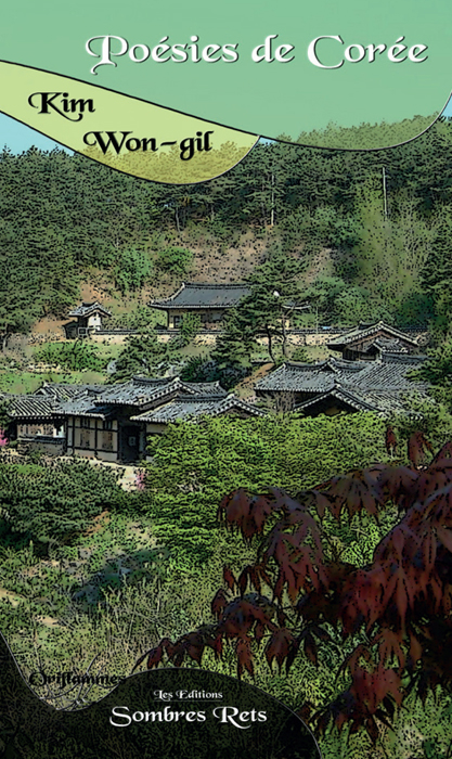 Poésie de Corée de Kim Won-gil