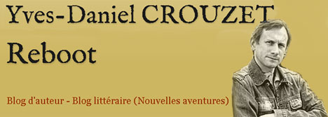 Yves Daniel Crouzet Reboot