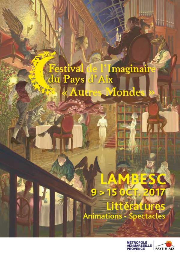 Le festival de l'Imaginaire du pays d'Aix les 14 et 15 octobre 2017