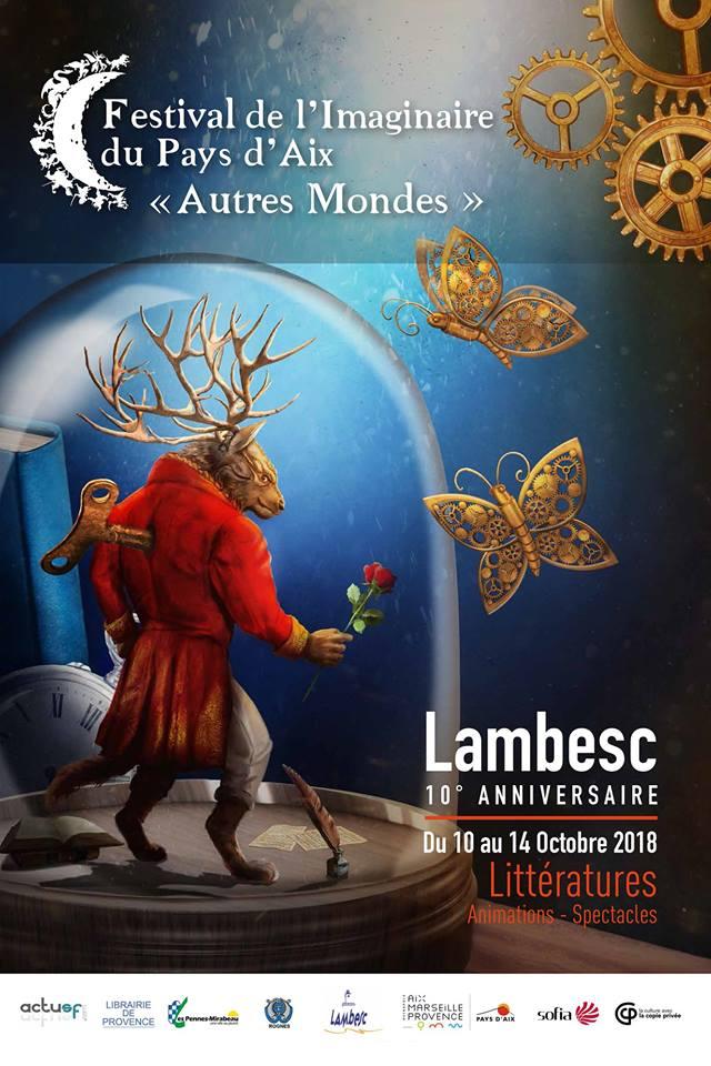 10e édition du Festival de l'Imaginaire du pays d'Aix Autres Mondes à Lambesc