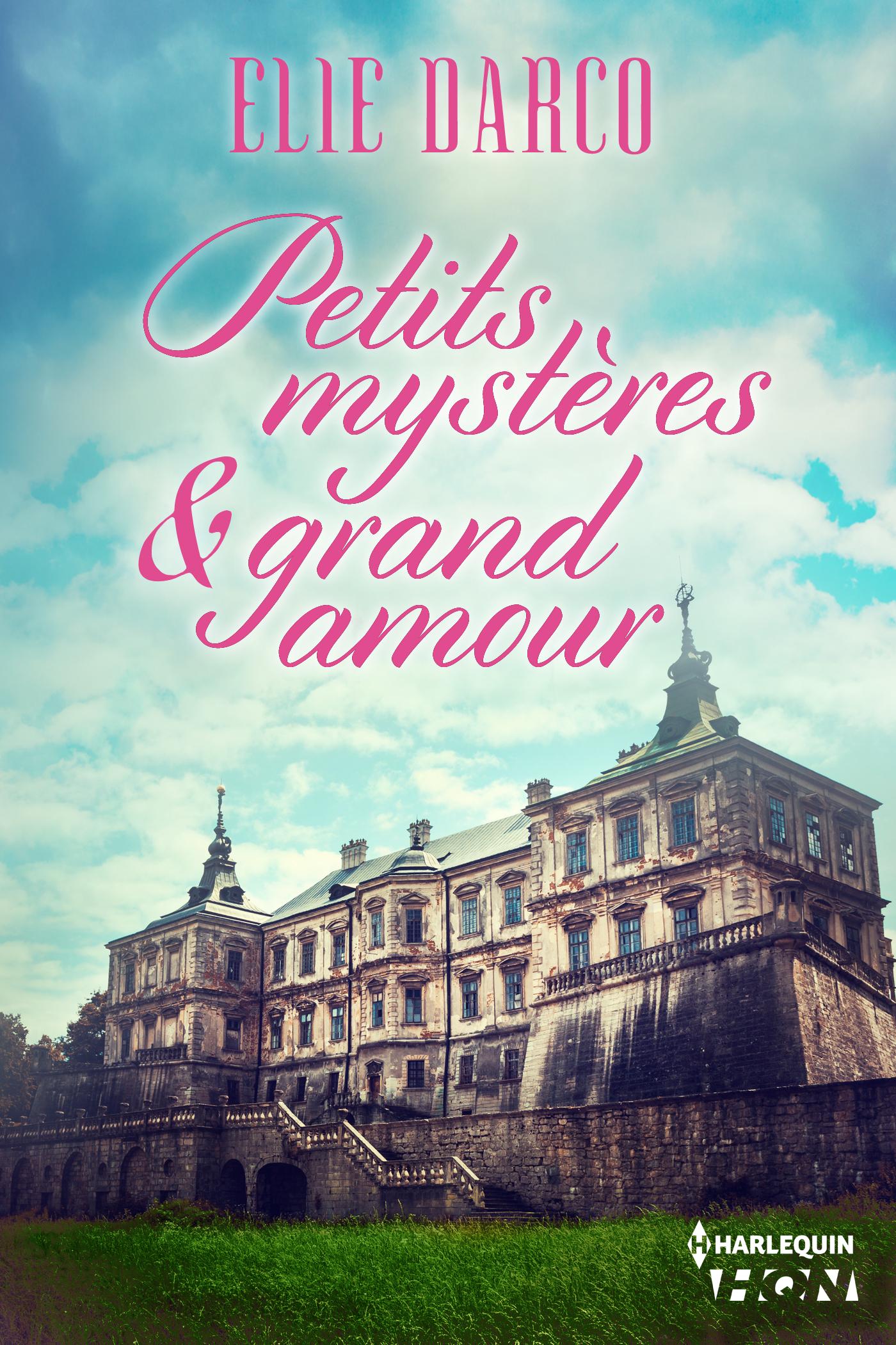 Petits mystères et grand amour de Elie Darco